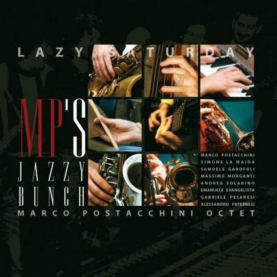 MP'S Jazzy Bunch - Lazy...