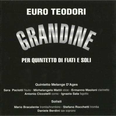 Euro Teodori - Grandine per...