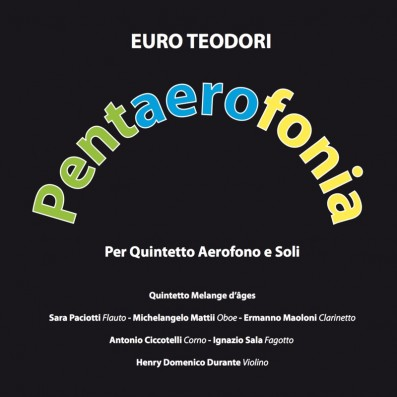 Euro Teodori - Pentaerofonia