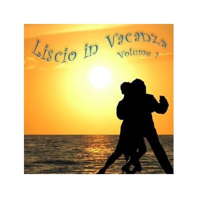 LISCIO IN VACANZA VOL.1